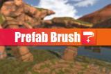 Prefab Brush+