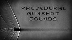 Procedural Gunshot Sounds - Unity Asset